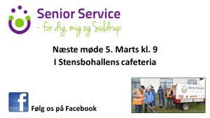 Kaffemøde @ Stensbohallens cafeteria | Suldrup | Danmark