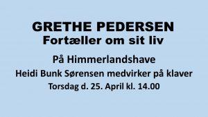 Grethe Pedersen fortæller @ Himmerlandshave